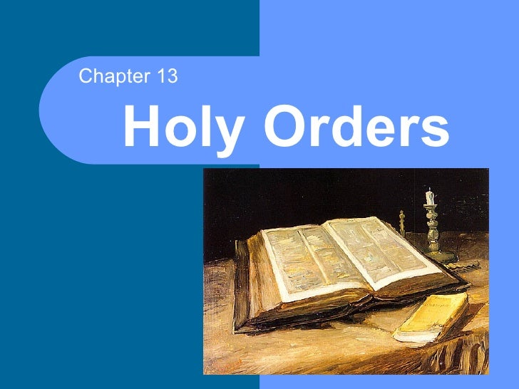 Chapter 13    Holy Orders