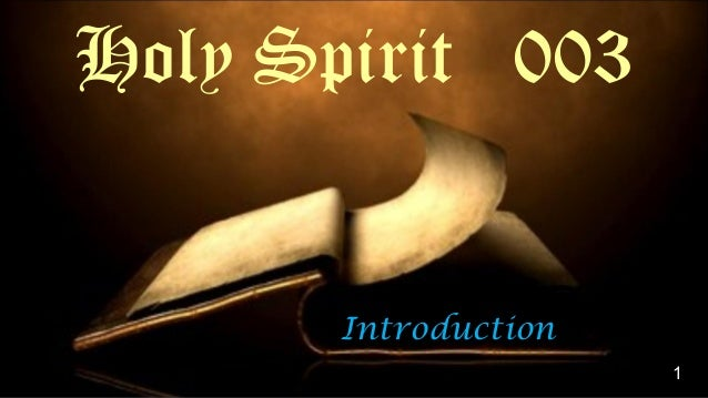 Introduction Holy Spirit 003 1