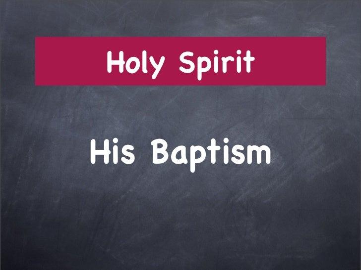 Holy SpiritHis Baptism