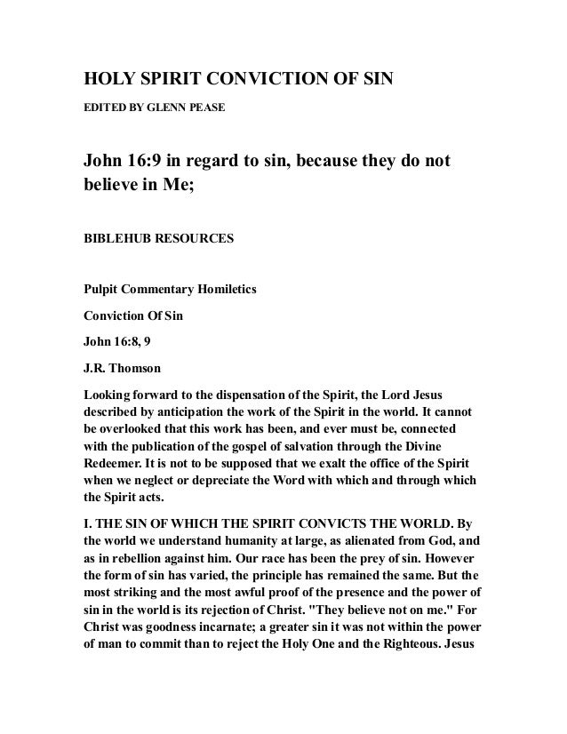 HOLY SPIRIT CONVICTION OF SIN EDITED BY GLENN PEASE John 16:9 in regard to sin, because they do not believe in Me; BIBLEHU...