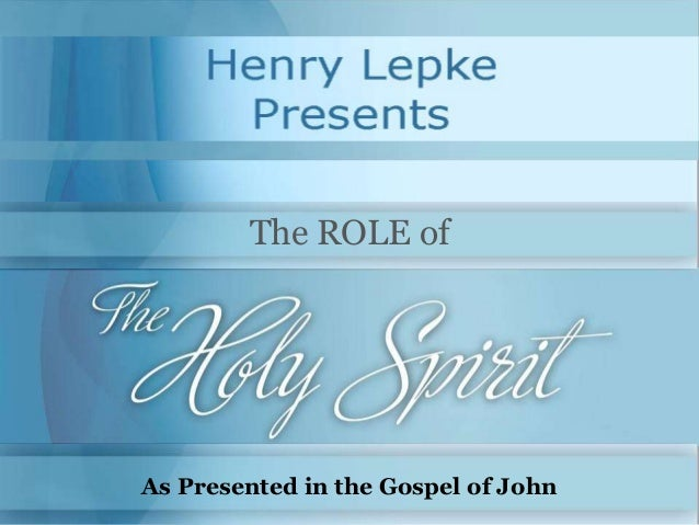 The ROLE of As Presented in the Gospel of John