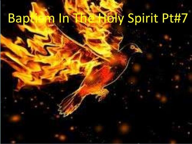 Baptism In The Holy Spirit Pt#7
