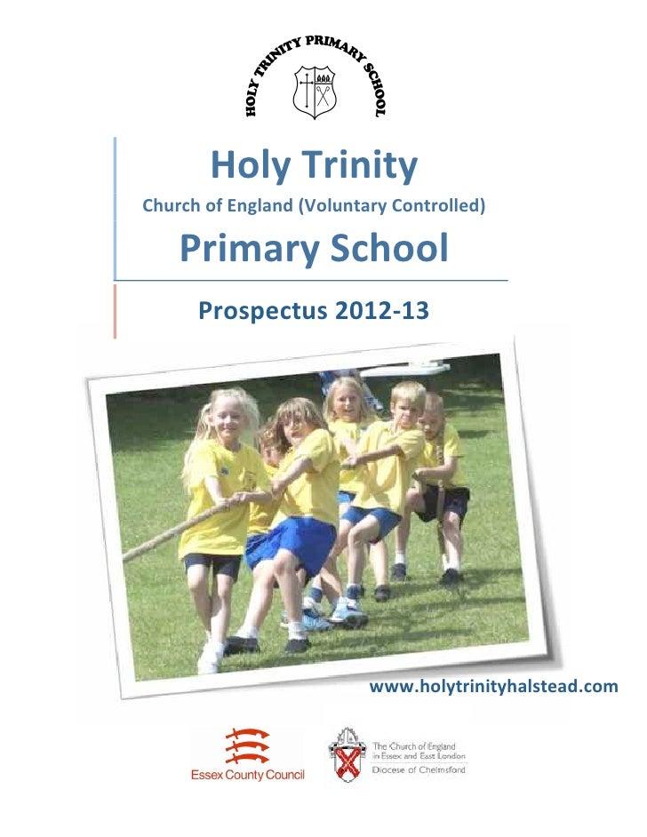HolyTrinity    ChurchofEngland(VoluntaryControlled)        PrimarySchool          Prospectus2012‐13...