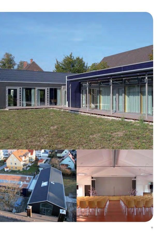 16 5. PREIS BAUHERR Katharina + Christian Woelki Ebener Wiese 19 91094 Bräuningshof ARCHITEKT passivhaus-eco ® architektur...