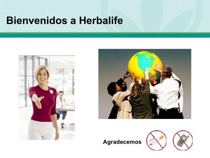 Bienvenidos a Herbalife Agradecemos