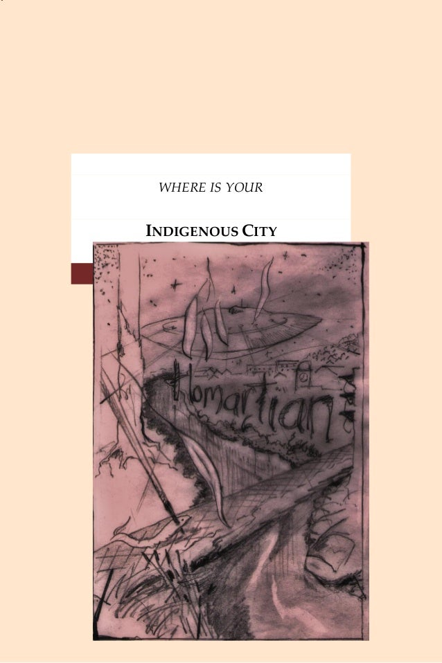 WHERE IS YOUR INDIGENOUS CITY