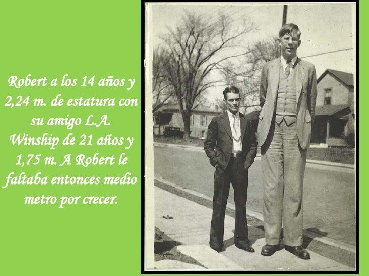 ¿Cuánto mide Robert Wadlow? El-hombre-mas-alto-del-mundo-5-728