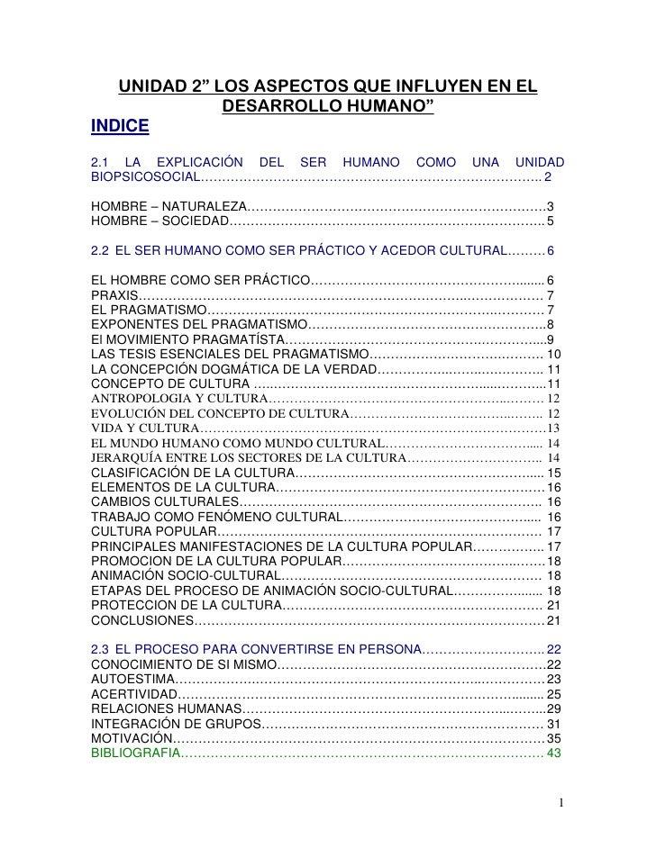 """UNIDAD 2"""" LOS ASPECTOS QUE INFLUYEN EN EL              DESARROLLO HUMANO""""INDICE2.1 LA EXPLICACIÓN DEL SER HUMANO COMO UNA ..."""
