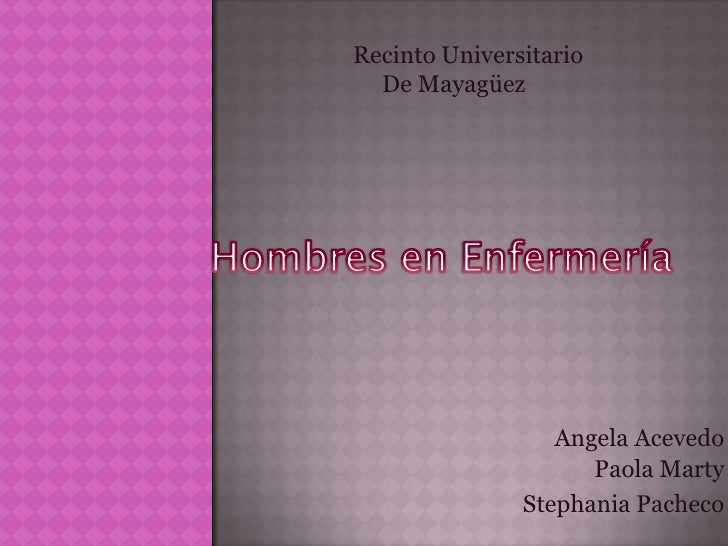 Recinto Universitario   De Mayagüez                       Angela Acevedo                      Paola Marty                S...