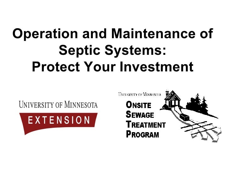 Operation and Maintenance of Septic Systems: Protect Your Investment