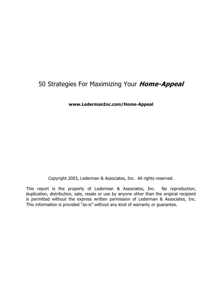 50 Strategies For Maximizing Your Home-Appeal                         www.LedermanInc.com/Home-Appeal                Copyr...