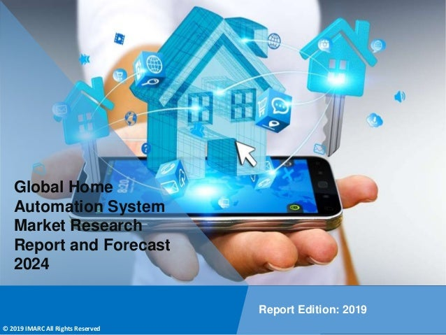 Copyright © IMARC Service Pvt Ltd. All Rights Reserved Global Home Automation System Market Research Report and Forecast 2...