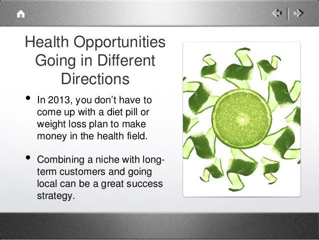 6. Health Opportunities ...