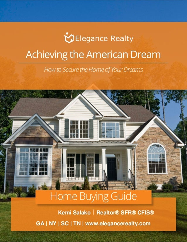Achieving the American Dream How to Secure the Home of Your Dreams Home Buying Guide |Kemi Salako Realtor® SFR® CFIS® GA |...