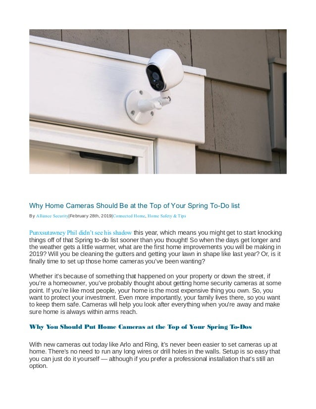 Why Home Cameras Should Be at the Top of Your Spring To-Do list By Alliance Security|February 28th, 2019|Connected Home, H...
