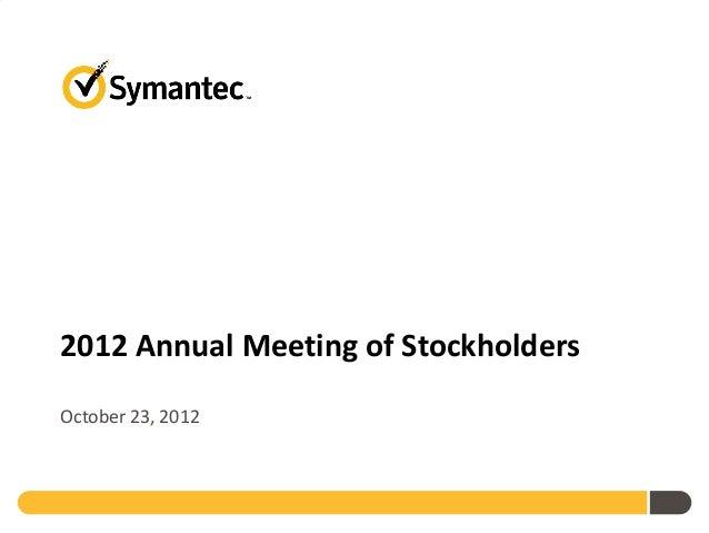 2012 Annual Meeting of StockholdersOctober 23, 2012