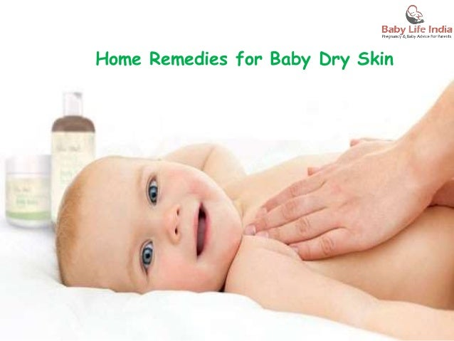 Best Home Remedies For Moisturizing Baby Dry Skin
