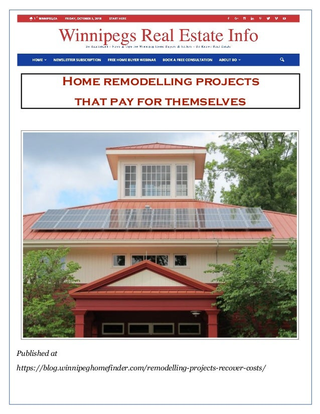 Home remodelling projects that pay for themselves Published at https://blog.winnipeghomefinder.com/remodelling-projects-re...