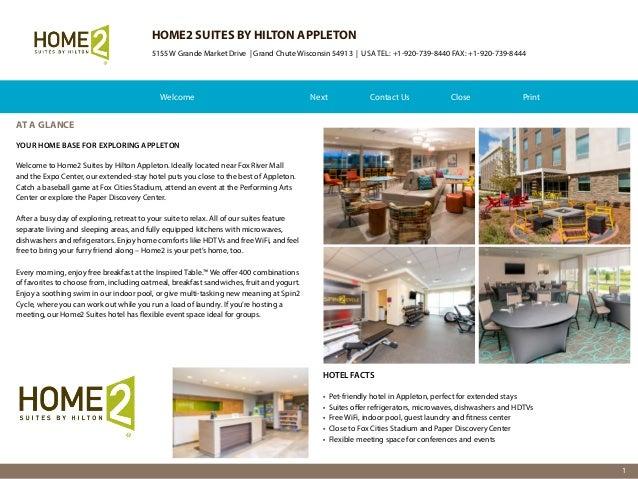 HOME2 SUITES BY HILTON APPLETON 5155 W Grande Market Drive | Grand Chute Wisconsin 54913 | USA TEL: +1-920-739-8440 FAX: +...