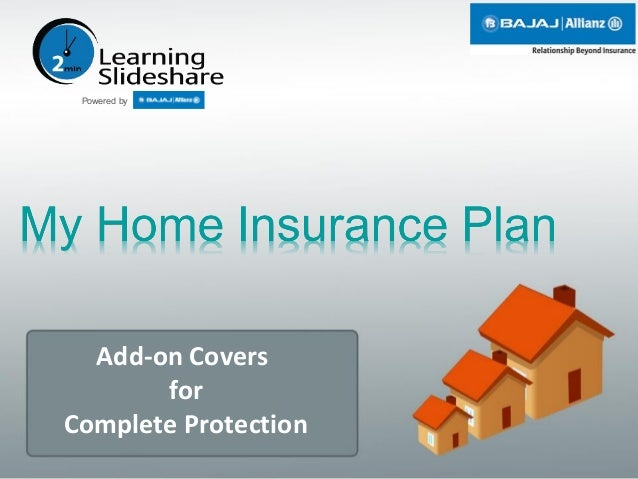 My Home Insurance Plan   Add On Covers. Add On Covers For Complete  Protection Powered By ...
