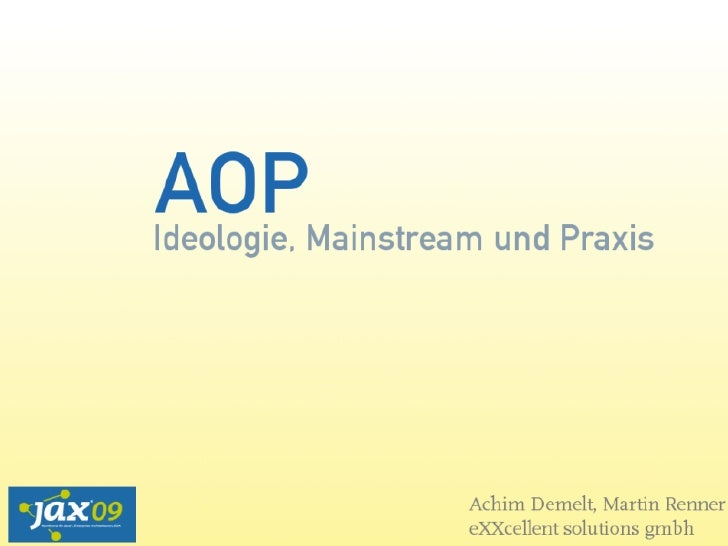AOP - Ideology, Mainstream, and Practice