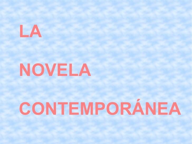 LA  NOVELA  CONTEMPORÁNEA