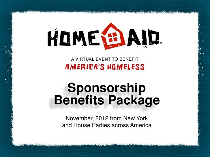 SponsorshipBenefits Package  November, 2012 from New York and House Parties across America