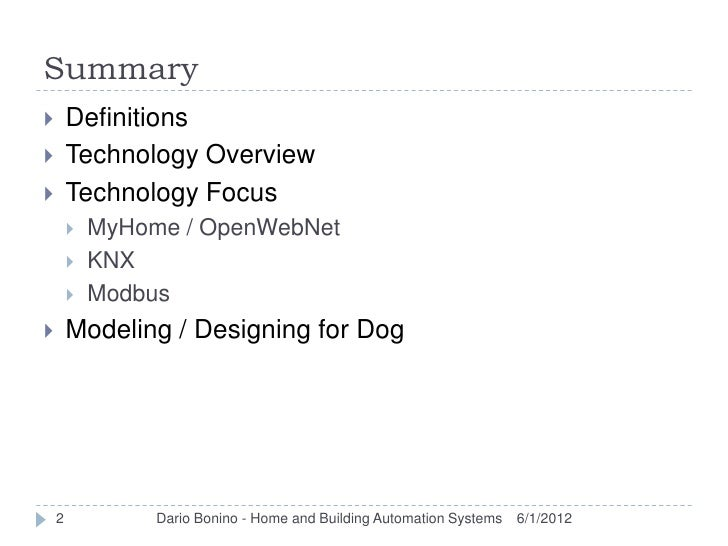 Summary       Definitions       Technology Overview       Technology Focus           MyHome / OpenWebNet           KN...