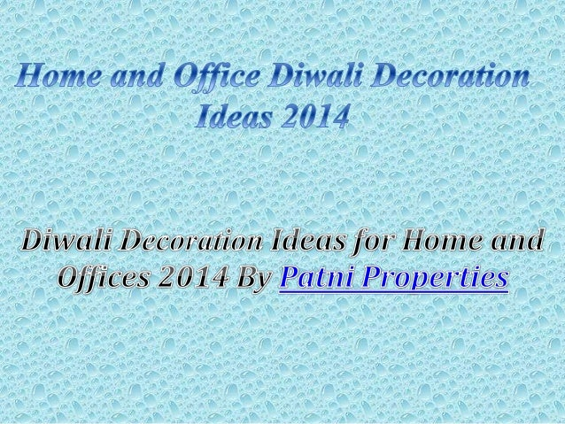 Home And Office Diwali Decoration Ideas 2014