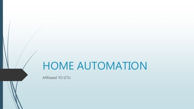 HOME AUTOMATION Affiliated TO GTU