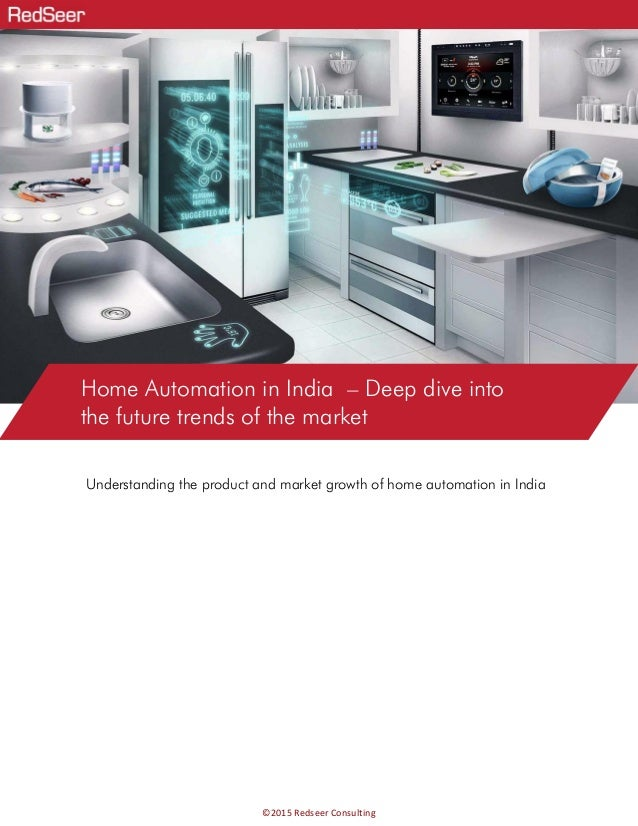 Home automation in India - Deep dive
