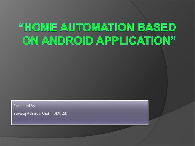 Home automation based on android application1