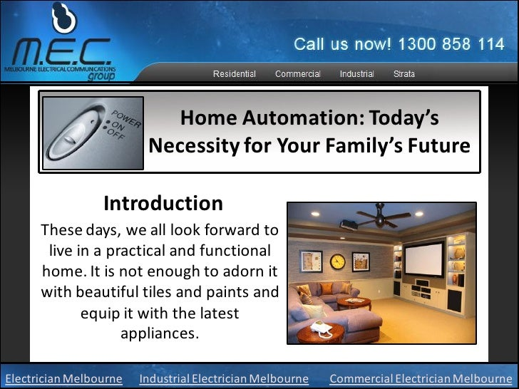 Home Automation: Today's                         Necessity for Your Family's Future                 Introduction      Thes...