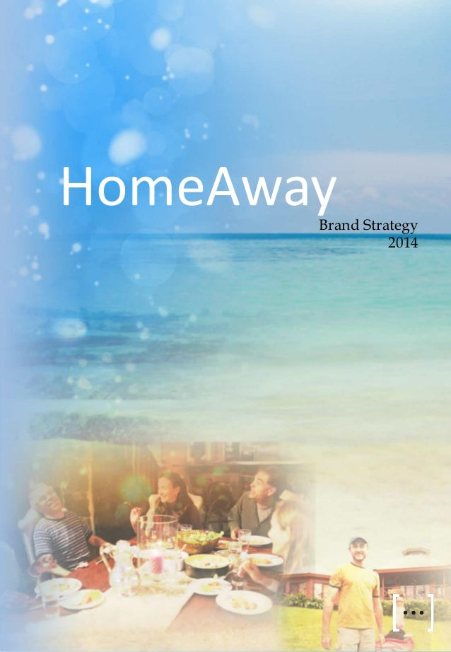 HomeAway  Brand Strategy 2014