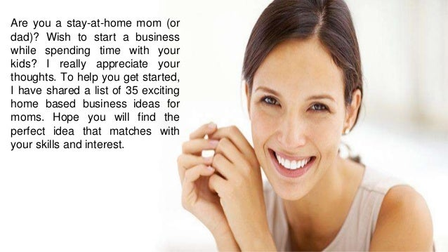 35 home based business ideas for moms