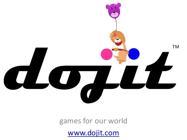 games for our world  www.dojit.com