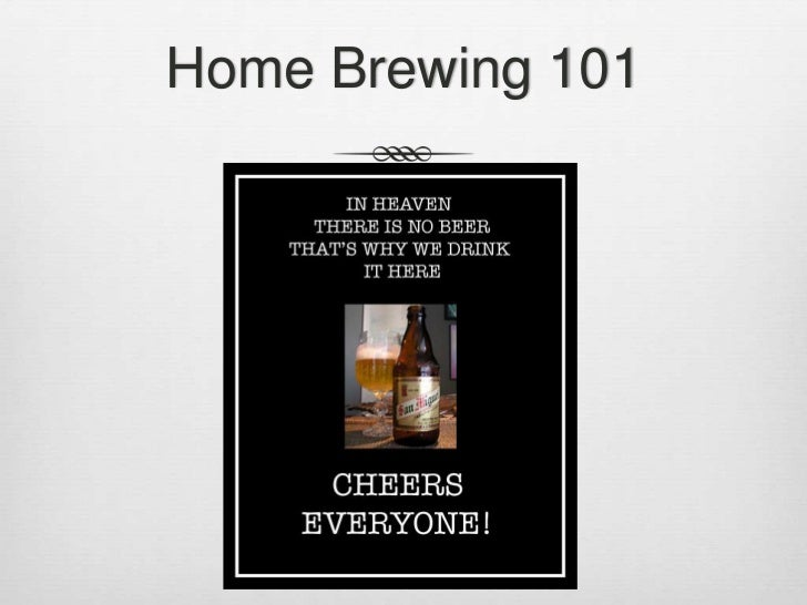 Home Brewing 101<br />