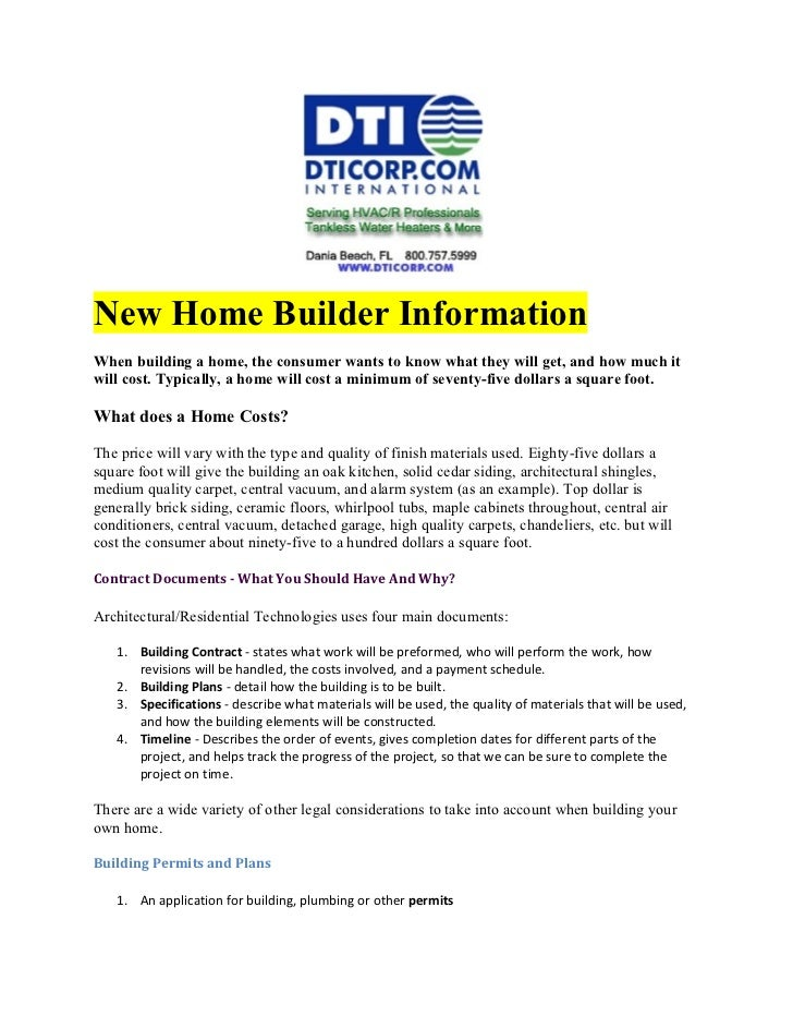 New Home Builder InformationWhen building a home, the consumer wants to know what they will get, and how much itwill cost....