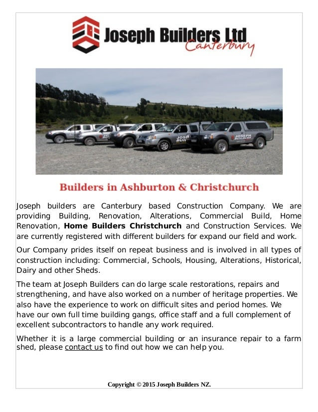 Joseph builders are Canterbury based Construction Company. We are providing Building, Renovation, Alterations, Commercial ...