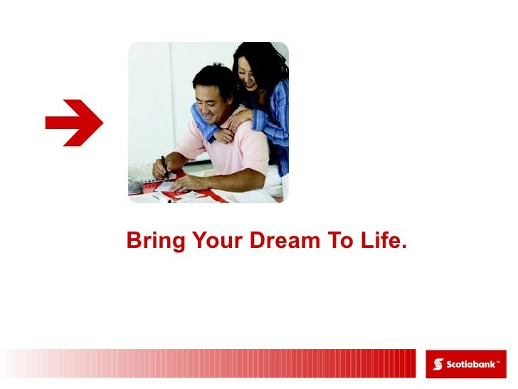 Bring Your Dream To Life.