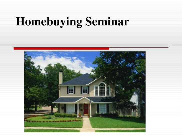 Homebuying Seminar<br />