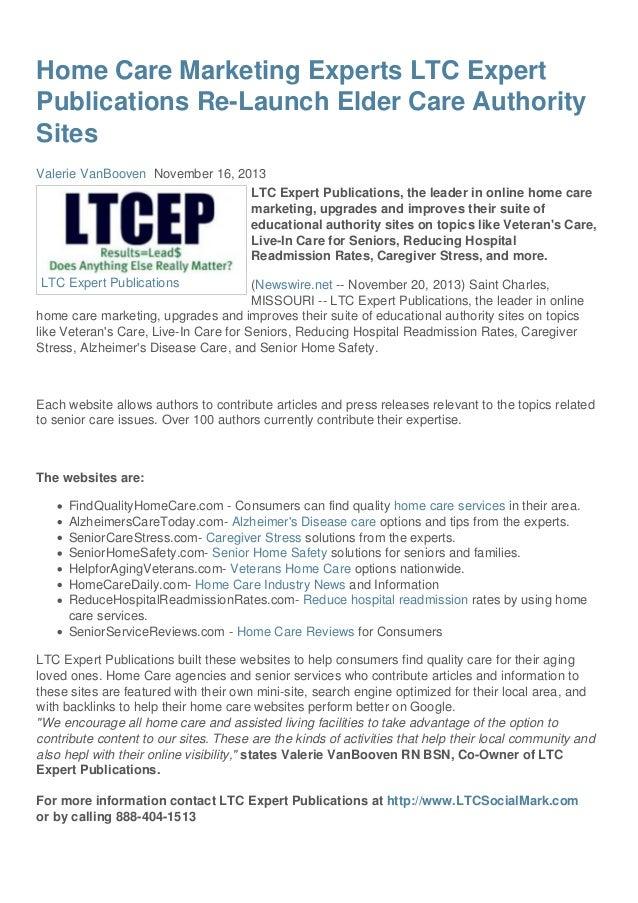 Home Care Marketing Experts LTC Expert Publications Re-Launch Elder Care Authority Sites Valerie VanBooven November 16, 20...