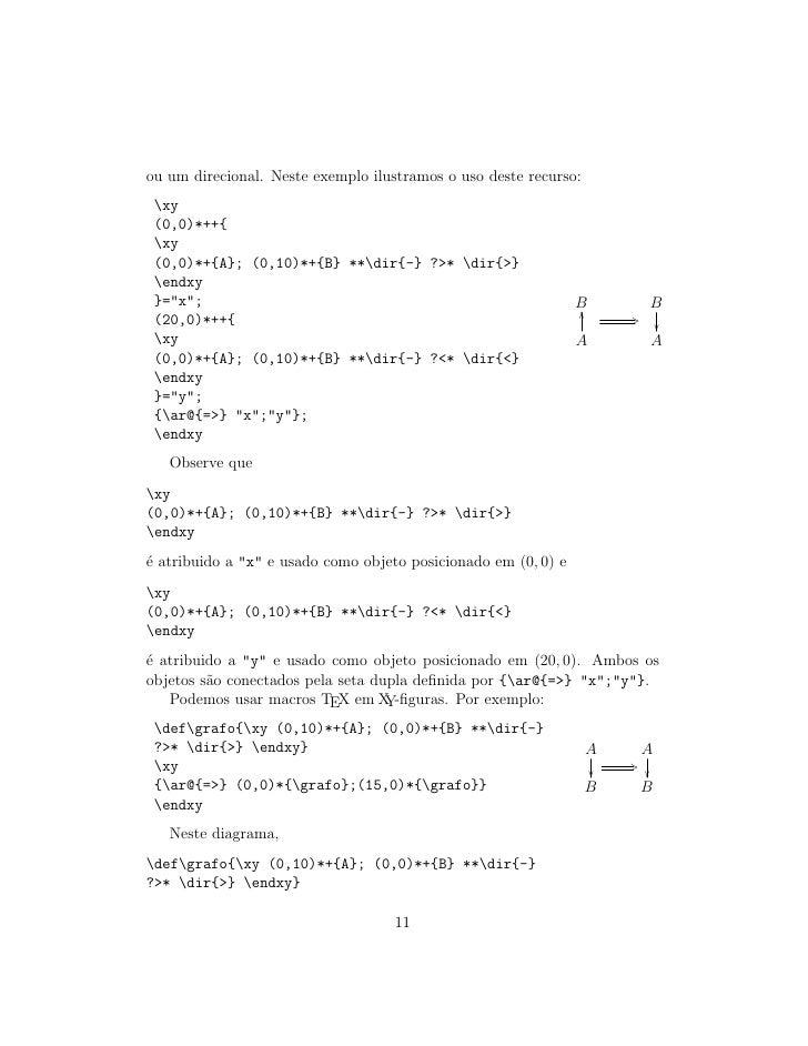 ou um direcional. Neste exemplo ilustramos o uso deste recurso:  xy  (0,0)*++{  xy  (0,0)*+{A}; (0,10)*+{B} **dir{-} ?* di...