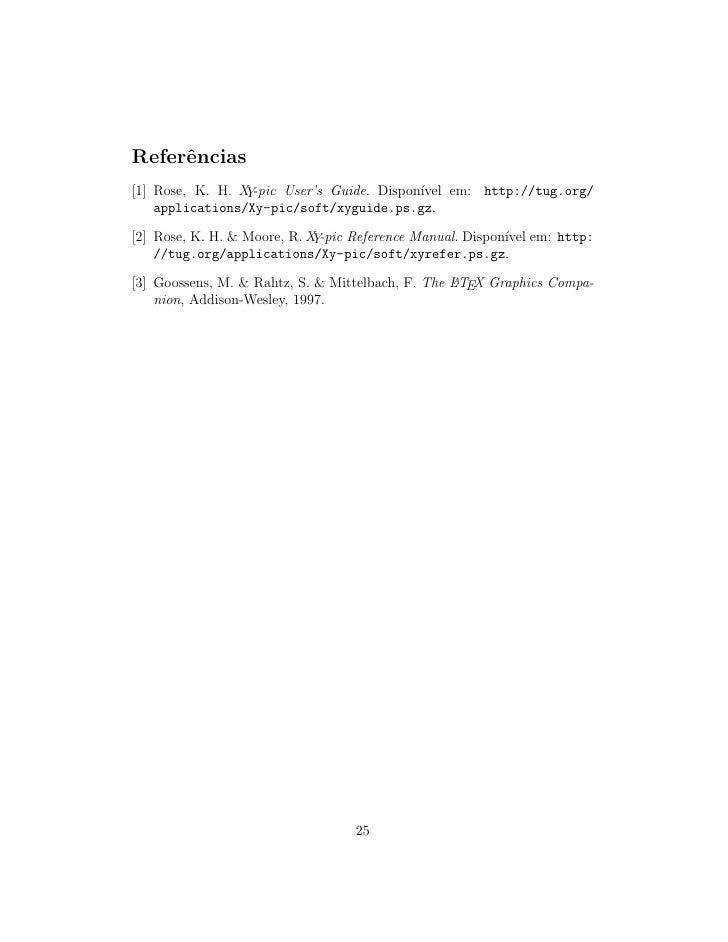 Referˆncias      e [1] Rose, K. H. X -pic User's Guide. Dispon´                  Y                         ıvel em: http:/...