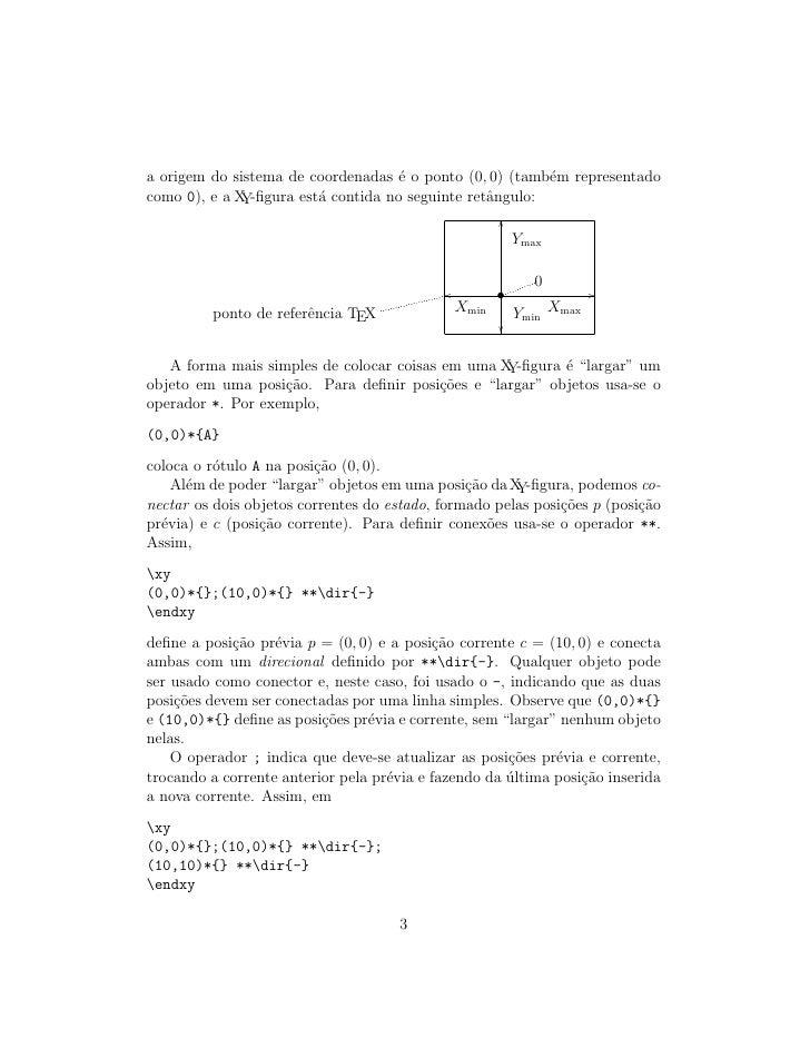 a origem do sistema de coordenadas ´ o ponto (0, 0) (tamb´m representado                                      e           ...