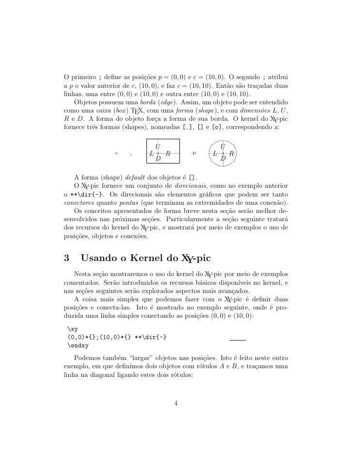 O primeiro ; define as posi¸˜es p = (0, 0) e c = (10, 0). O segundo ; atribui                              co a p o valor a...