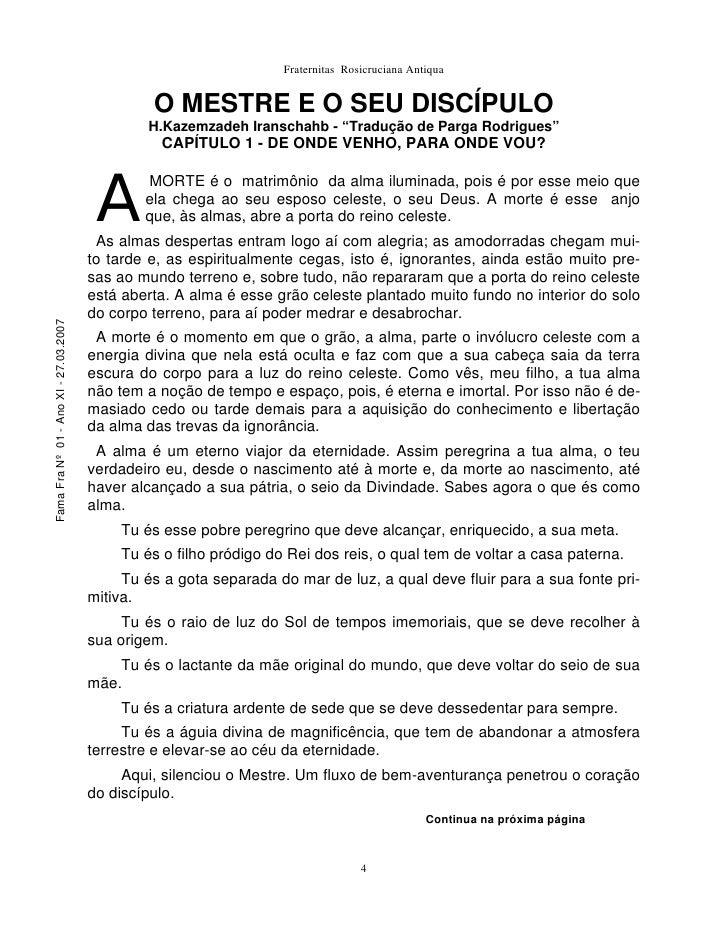 Fraternitas Rosicruciana Antiqua                                                   O MESTRE E O SEU DISCÍPULO             ...