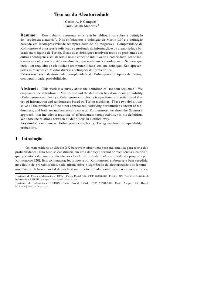 Teorias da Aleatoriedade                                         Carlos A. P. Campani 1                                   ...