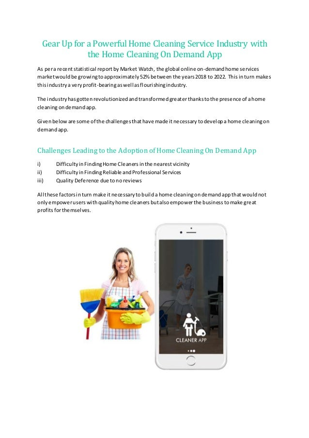Gear Up for a Powerful Home Cleaning Service Industry with the Home Cleaning OnDemand App As pera recentstatistical report...