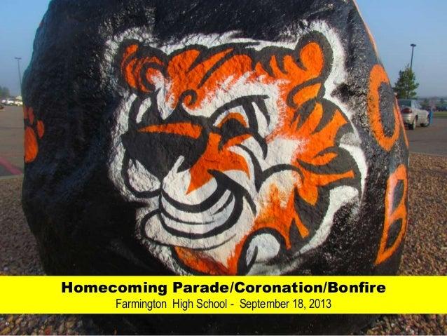 Homecoming Parade/Coronation/Bonfire Farmington High School - September 18, 2013